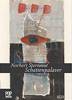 Norbert Sternmut - Schattenpalaver. Gedichte