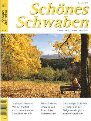 Schönes Schwaben. Land und Leute erleben Ausgabe 11/2011