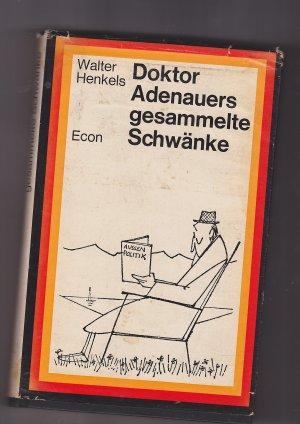 Doktor Adenauers gesammelte Schwänke. Der Anekdoten zweiter Teil. Mit Zeichnungen von H. E. Köhler.