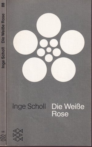 The white rose book inge scholl