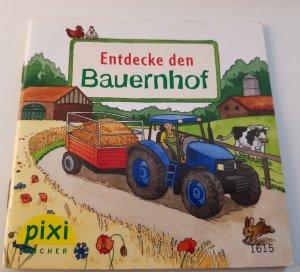 Entdecke den Bauernhof Pixi Buch Nr. 1615 Einzeltitel aus der Pixi Bücher Serie 180 Entdecke deine Welt