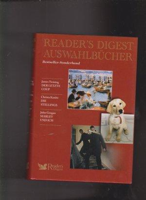 Readers Digest Auswahlbücher. Bestseller Sonderband: Der letzte Coup. Die Stellings. Marley und ich.