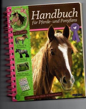 Handbuch für Pferde- und Ponyfans