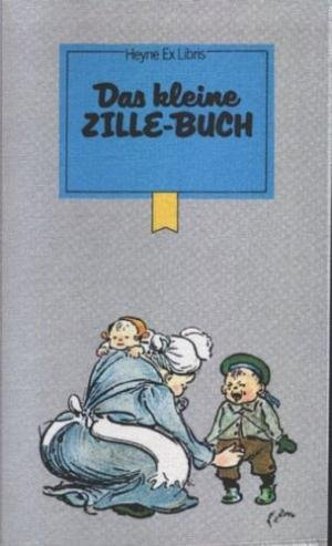 Das kleine Zille-Buch