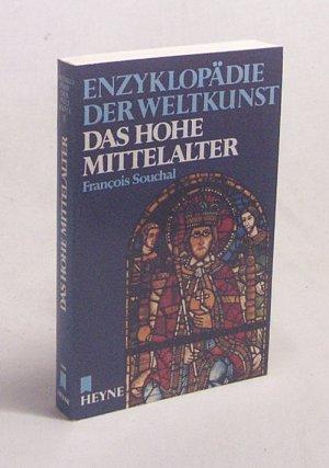Das hohe Mittelalter / François Souchal