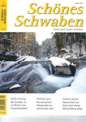 Schönes Schwaben. Land und Leute erleben Ausgabe 1/2012
