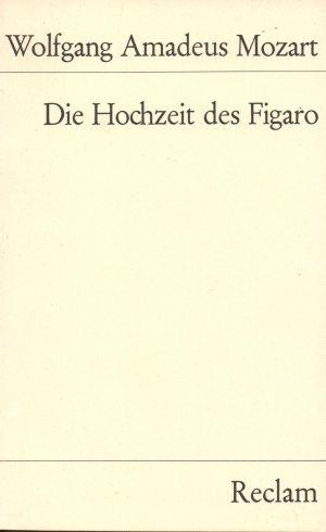 Die Hochzeit des Figaro - Komische Oper in vier Aufzügen (Reclam 2655)