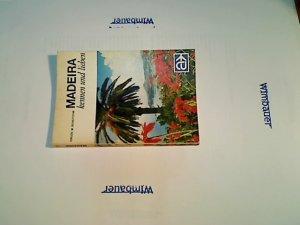 Madeira kennen und lieben : d. Insel d. 365 Frühlingstage. von. [Kartographie: H. Schultchen], LN-Touristikführer  47