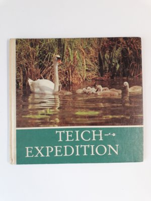 Teich- Expedition