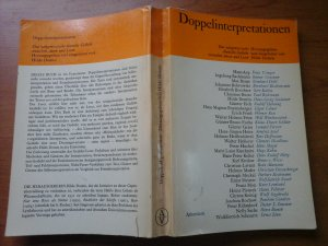 Doppelinterpretationen Das zeitgenössische Gedicht zwischen Autor und Leser