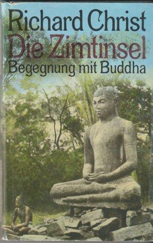 Die Zimtinsel - Begegnung mit Buddha