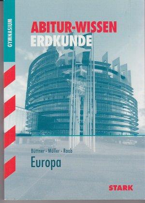 Abitur-Wissen - Erdkunde Europa