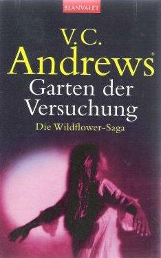 Die Wildflower Saga / Garten der Versuchung
