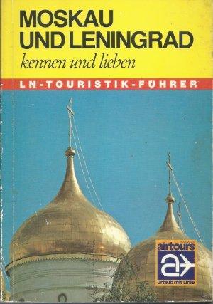 Moskau und Leningrad kennen und lieben