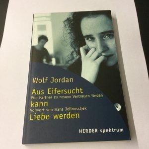 ISBN 3451047764 Aus Eifersucht kann Liebe werden - neu