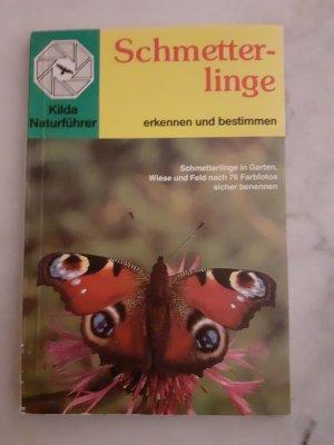 Schmetterlinge erkennen und bestimmen : KIilda Naturführer Band 2.