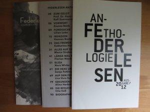 Anthologie Federlesen, Ausgaben Nr. 5 (2010), Nr. 6 (2011) und Nr. 7 (2012)