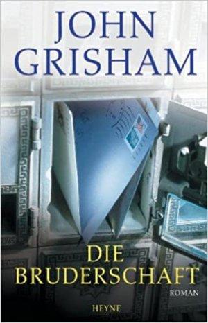 Bildtext: Die Bruderschaft von Grisham, John