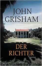Bildtext: Der Richter von Grisham, John