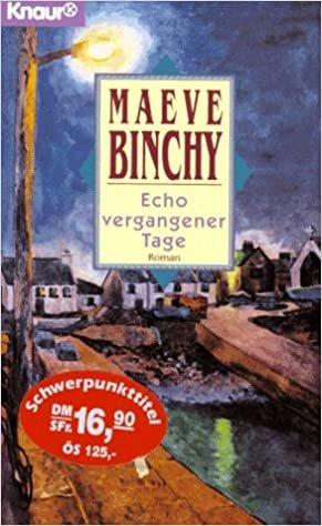 Bildtext: Echo vergangener Tage von Binchy, Maeve