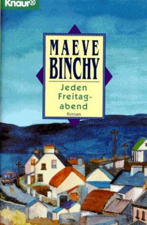 Bildtext: Jeden Freitagabend von Binchy, Maeve