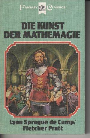 Lyon Sprague de Camp & Fletcher Pratt - Die Kunst der Mathemagie (Mathemagie 2)
