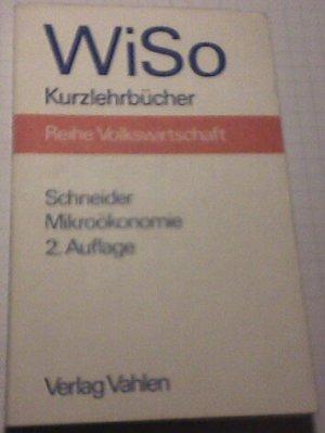 Bildtext: Mikroökonomie von Schneider, Helmut Dr.