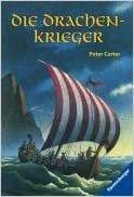 Bildtext: Die Drachenkrieger von Carter, Peter