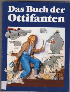 Bildtext: Das Buch der Ottifanten von Otto Walkes