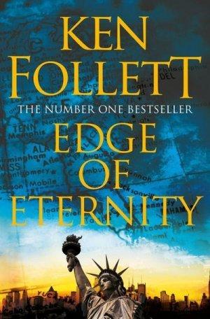 Bildtext: Edge of Eternity (The Century Trilogy, Band 3) von Ken Follett