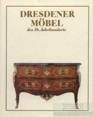 dresdener m bel des 18 gisela haase buch gebraucht kaufen a02bxu7p01zzn. Black Bedroom Furniture Sets. Home Design Ideas