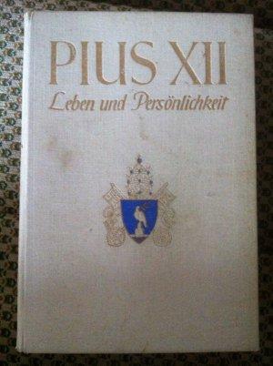 Bildtext: Pius XII. Leben und Persönlichkeit von Walter, Otto