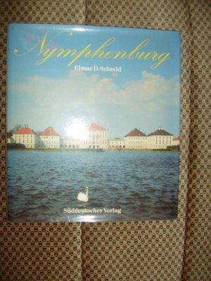 Bildtext: Nymphenburg : Schloss von Schmid, Elmar D.