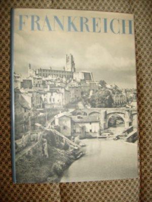 Bildtext: Frankreich. Bilder seiner Landschaft und Kultur. von Martin Hürlimann