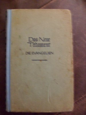 Bildtext: Das Neue Testament. Erster Band, Die Evangelien. Kröners Taschenausgabe, Band 120 von Wilhelm Michaelis
