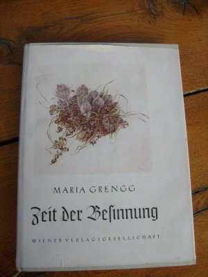 Bildtext: Zeit der Besinnung von Grengg, Maria. (1889 - 1963).