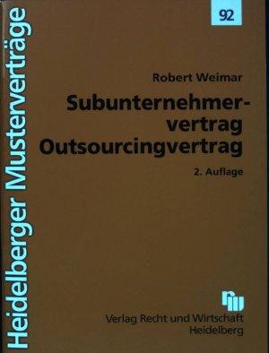 gebrauchtes buch weimar robert subunternehmervertrag outsourcingvertrag heidelberger mustervertrge - Subunternehmervertrag Muster