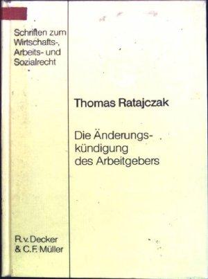 gebrauchtes buch ratajczak thomas die nderungskndigung des arbeitgebers schriften zum wirtschafts vergrern - Anderungskundigung Muster