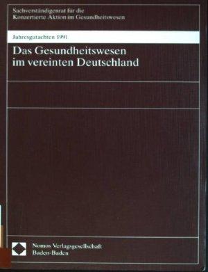 Das Gesundheitswesen Im Vereinten Deutschland Sachverständigenrat
