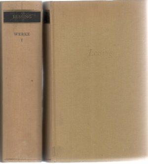Lessing Werke Von Gotthold Ephraim Lessing Band I Gedichte Lieder Ode Fabeln Und Erzählungen Band Ii Briefe Die Neuste Literatur Bereffend