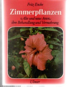 Zimmerpflanzen Alte Und Neue Arten Ihre Behandlung Und Vermehrung