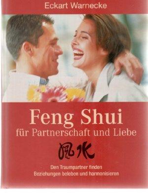 Feng Shui Fur Partnerschaft Und Liebe Eckart Warnecke Buch