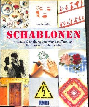 Gebrauchtes Buch U2013 Müller, Henrike U2013 Schablonen Kreative Gestaltung Von  Wänden, Textilien, Keramik Vergrößern