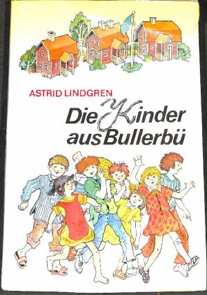 e3cf540cb3 gebrauchtes Buch – Lindgren, Astrid – Die Kinder aus Bullerbü ,enthält  Immer lustig in vergrößern