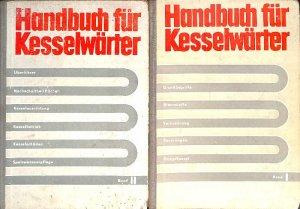 Handbuch für Kesselwärter Band I Grundbegriffe, Brennstoffe ...
