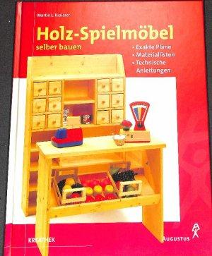 Gebrauchtes Buch Kraisser Martin L Holz Spielmobel Selber Bauen Vom Schaukelpferd Vergrossern