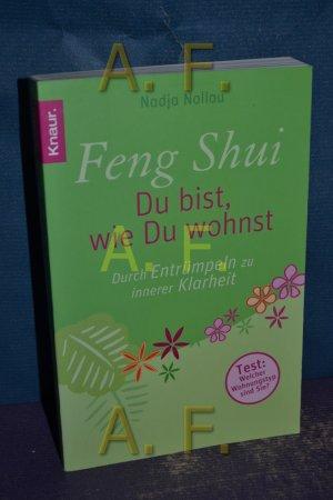Feng Shui Entrümpeln feng-shui : du bist, wie du wohnst : durch entrümpeln zu innerer