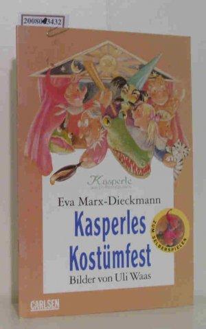 Kasperles Kostümfest Kasperle aus Dotternhausen, Zum Selberspielen ...