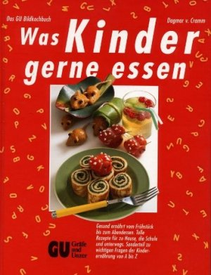 isbn 9783774211308 was kinder gerne essen das gu bildkochbuch neu gebraucht kaufen. Black Bedroom Furniture Sets. Home Design Ideas