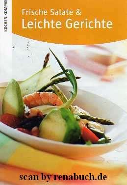 frische salate leichte gerichte b cher gebraucht antiquarisch neu kaufen. Black Bedroom Furniture Sets. Home Design Ideas